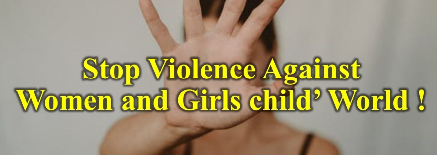Stop violence against women and girls child' world